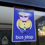 The MegaBus bus stop sign.  Look for it to catch your bus.